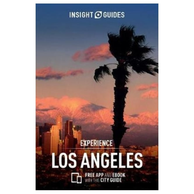 Insight Experience Guide: Los Angeles