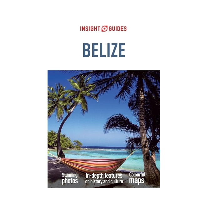 Insight Guide: Belize