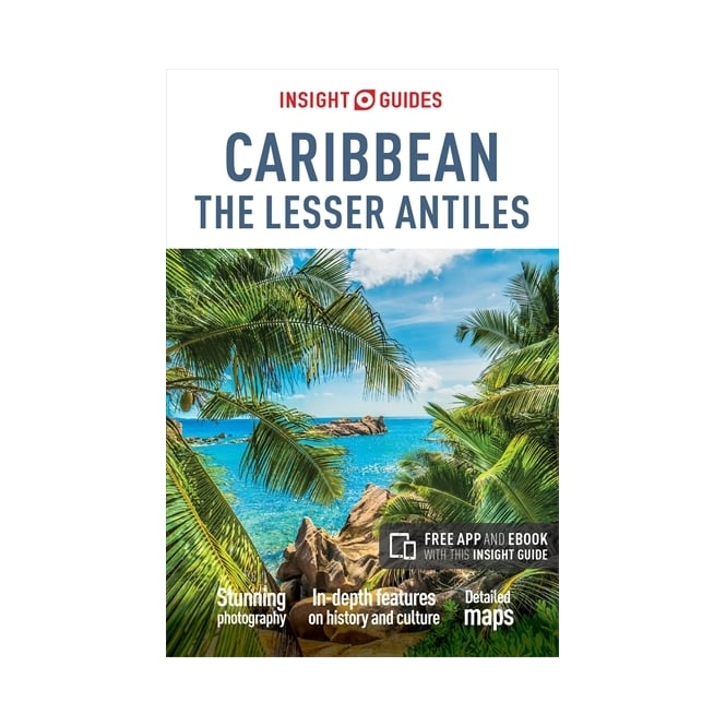 Insight Guide: Caribbean, The Lesser Antilles