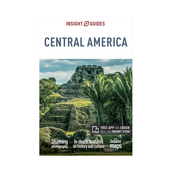 Insight Guide: Central America