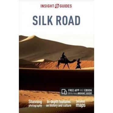 Insight Guide: Silk Road