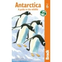 Bradt Guide: Antarctica - A Guide to the Wildlife
