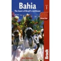 Bradt Guide: Bahia - The Heart of Brazils NorthEast