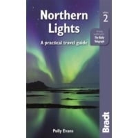 Bradt Guide: Northern Lights - A practical travel guide