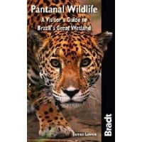 Bradt Guide: Pantanal Wildlife