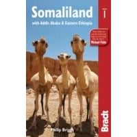 Bradt Guide: Somaliland - with Addis Ababa and Eastern Ethiopia