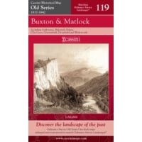 Old Series 119 - Buxton & Matlock 1837-1842