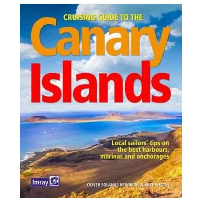 Cruising guide to the canary islands by oliver solanas heinrichs.