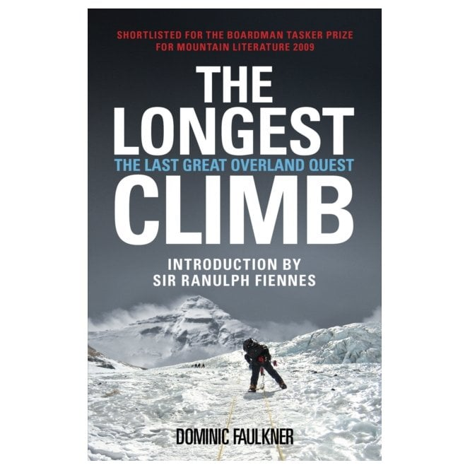 The Longest Climb The Last Great Overland Quest