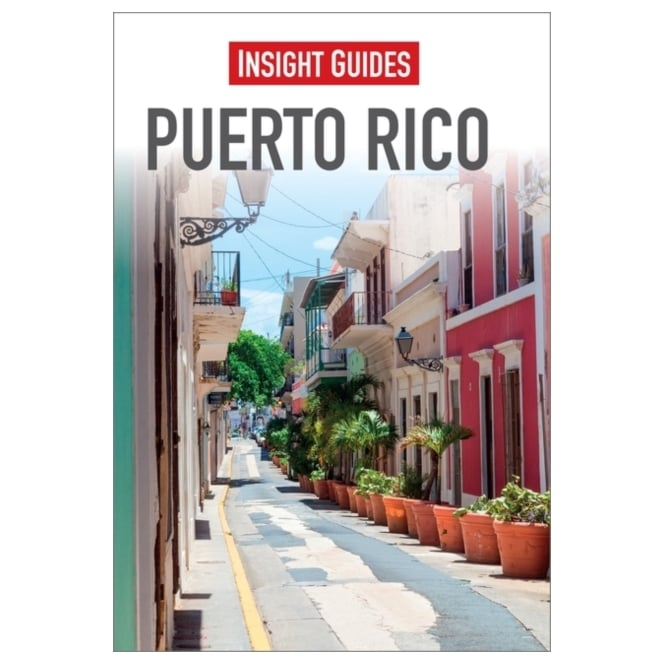 Insight Guide: Puerto Rico