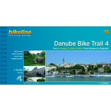 Bikeline Guide: Danube Cycle Route 4 Budapest to Belgrade
